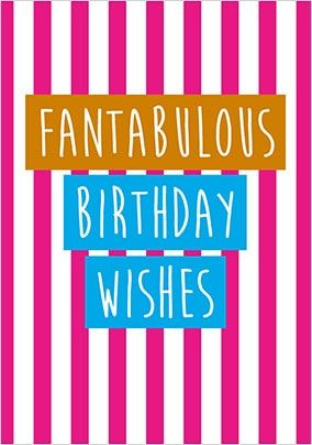 Fantabulous Birthday Wishes Card