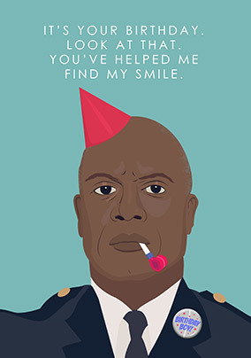 Youve Helped me Find my Smile Birthday Card