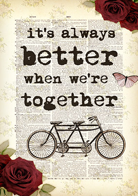 Better when we're Together Greeting Card