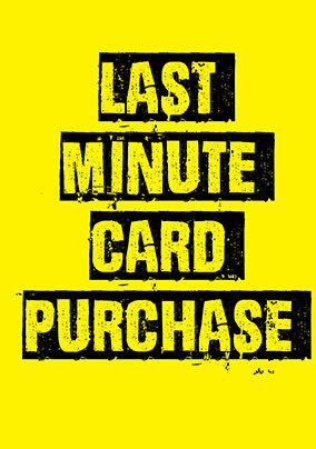 Last Minute Purchase Card