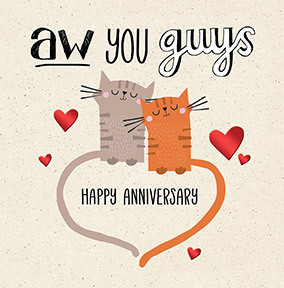 Aw You Guys Happy Anniversary Card
