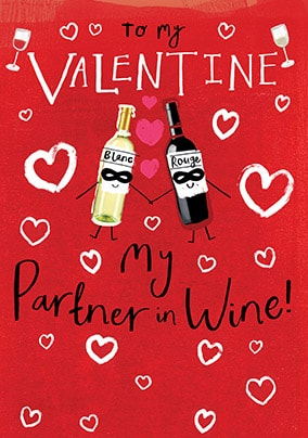 My Partner In Wine Valentines Card