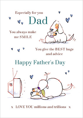 Especially for Dad you always Make me Smile Card