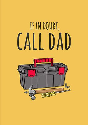 If in Doubt Call Dad Card