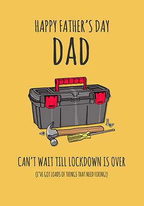 Dad, Can't Wait Until Lockdown is Over Card