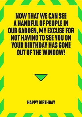 Excuse has Gone out the Window Card
