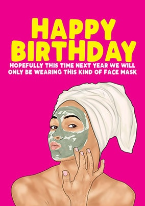 This Kind of Face Mask Birthday Card