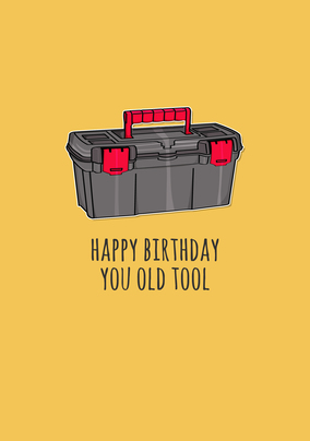Old Tool Funny Card