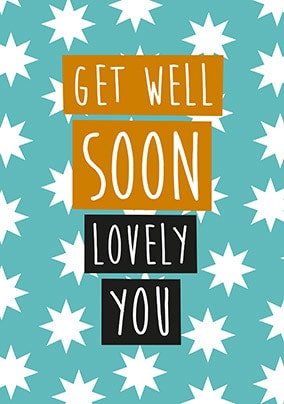 Get Well Lovely You Card