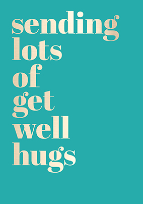 Get Well Hugs Card - Shine Bright