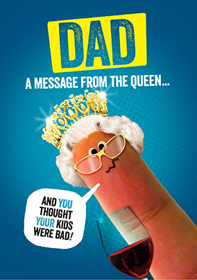 Dad a Message from the Queen Card