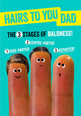 Hairs to You Dad Card