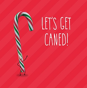 Let's Get Caned Christmas Card