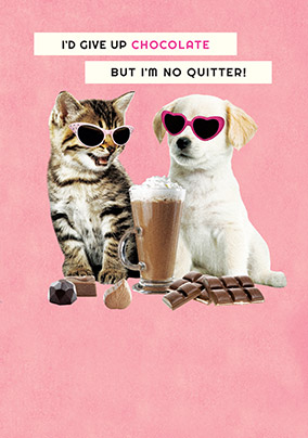 I'm no Quitter Birthday Card