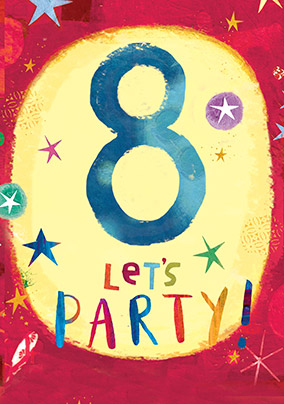 8 Let's Party Birthday Card
