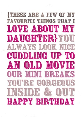 Favourite things about my Daughter Birthday Card