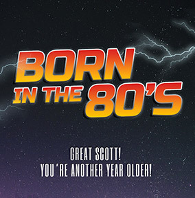 Born In The 80s Card