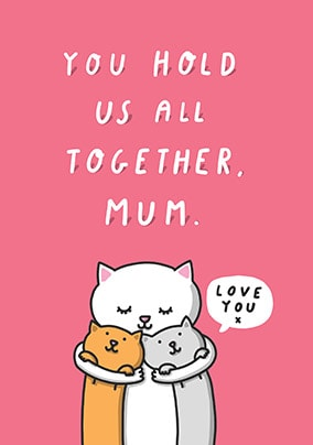 Hold Us Together Mother's Day Card
