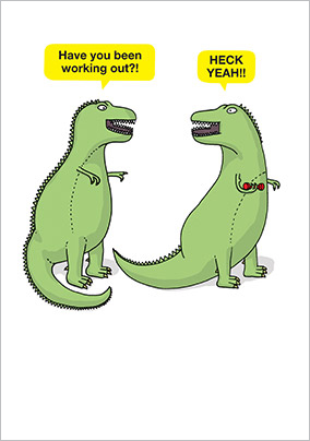 T Rex Working Out Birthday Card