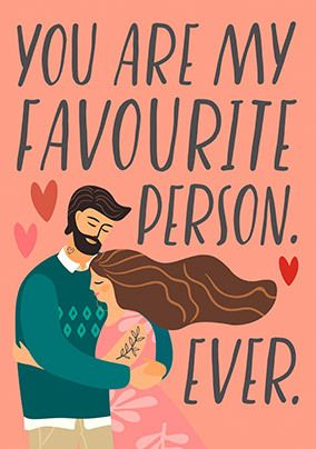 My Favourite Person Ever Valentine's Card