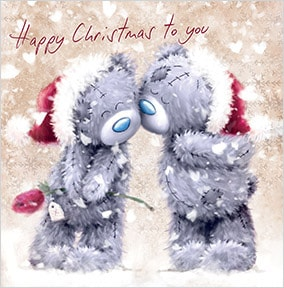 Happy Christmas To You Me To You Card