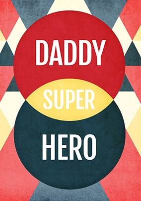 Daddy Super Hero Father's Day Card