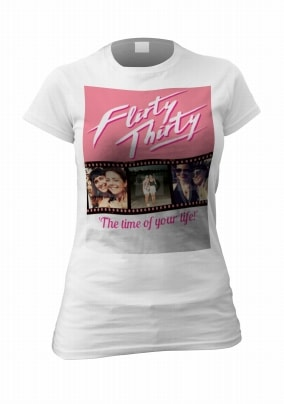 Flirty Thirty Womens Photo T Shirt