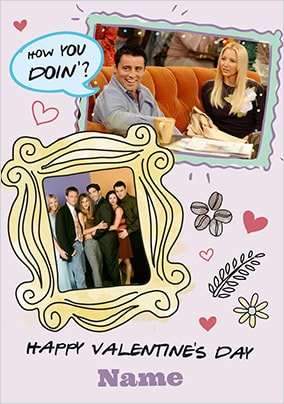 Friends - How You Doin' Valentine's Card