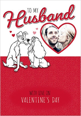 Lady and The Tramp Husband Photo Valentines Card