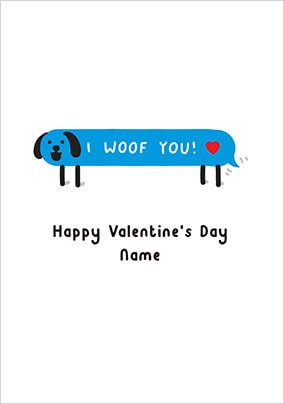 I Woof You Valentine's Card