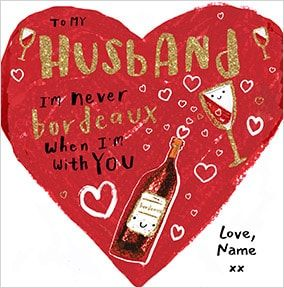 Husband - Bordeaux Valentine's Day Card