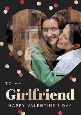 Girlfriend on Valentine's Day Photo Card
