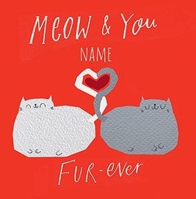 Meow  You Fur-Ever Personalised Card