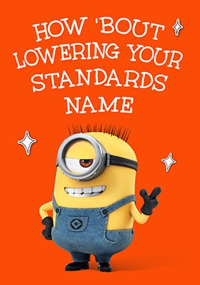 Lowering Your Standards - Minion Personalised Card