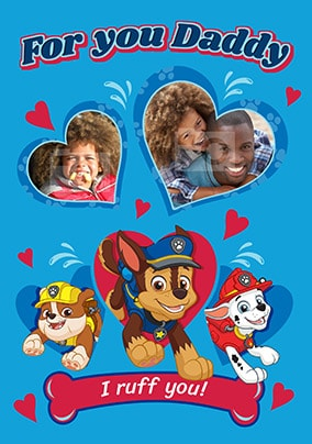For You Daddy - Paw Patrol Photo Valentines Card