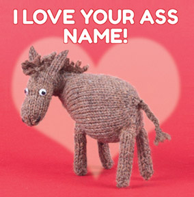 Knit & Purl - Love your Ass