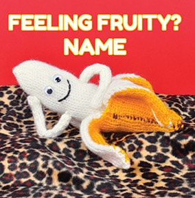 Feeling Fruity Personalised Valentines Card