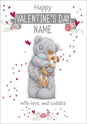 Me to You Valentine's Day Card for the Dog - Love and Cuddles