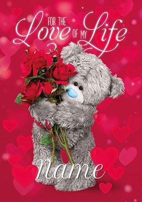 Love Of My Life Personalised Valentine Card