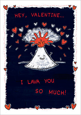 Lava You Volcano Valentine's Card - Grin & Tonic