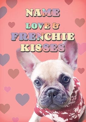 Love & Frenchie Kisses Personalised Valentines Card
