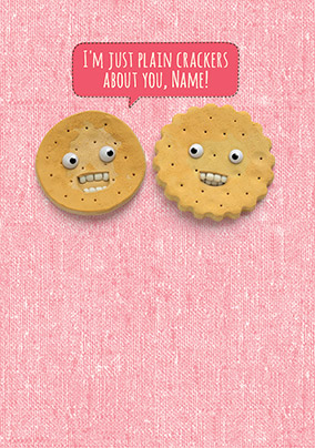 Crackers about You Valentine's Card - Shut Your Cake Hole
