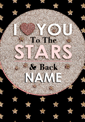 To the Stars - Love you to the Stars and Back