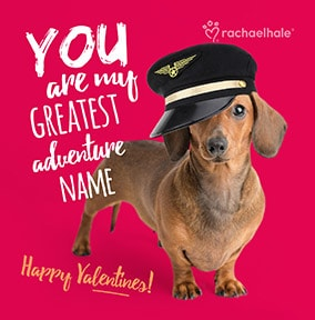 Dachshund, My Greatest Adventure Personalised Valentine's Card