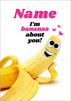 Bananas About You Personalised Valentines Card