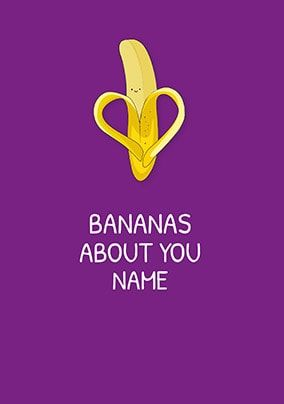 Bananas About You Personalised Card