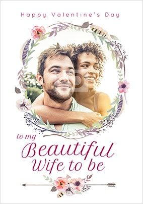 Beautiful Wife-To-Be Photo Valentines Card