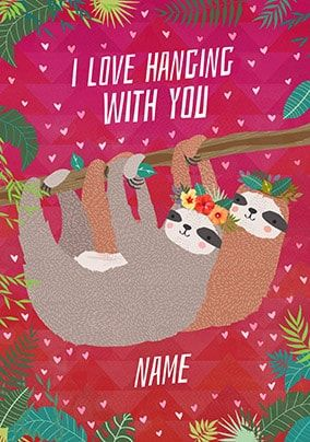 I Love Hanging With You Personalised Card