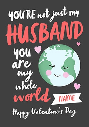 Husband - My Whole World Personalised Card