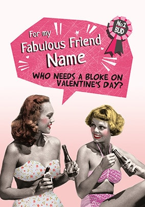 Fabulous Friend Valentines Day Personalised Card